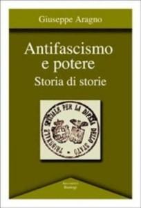 Copertina del libro Antifascismo e potere